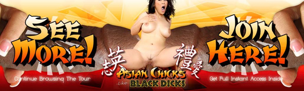 Asian Chicks Like Black Dicks Discount: Was $19.95, Now Pay Just $14.95 Saving You 5 Bucks!